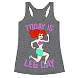Today Is Leg Day Tank