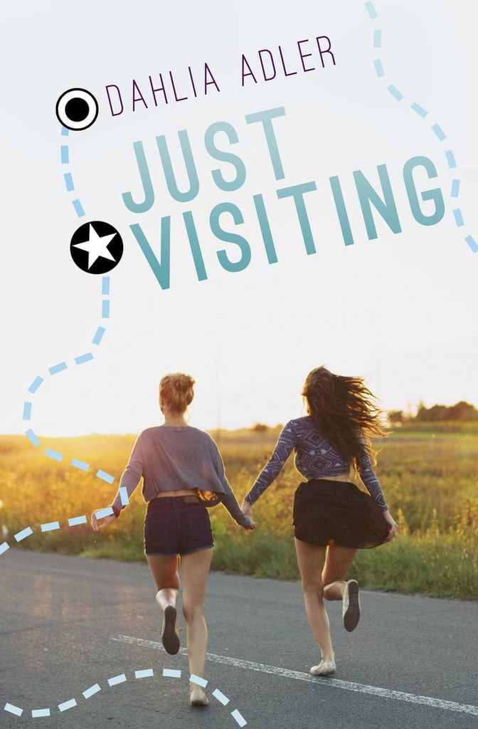 Just Visiting by Dahlia Adler