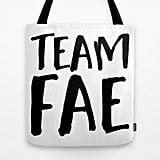 """Team Fae"" Tote Bag ($22)"