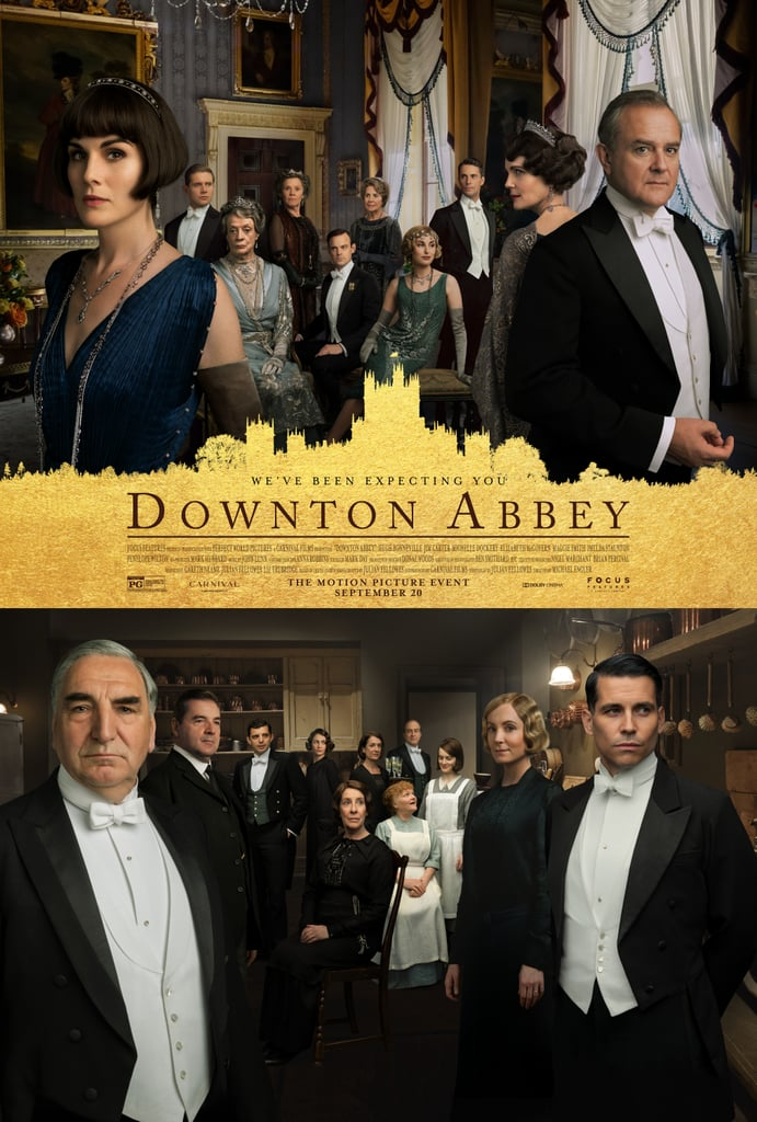 "Hopefully you have a steaming pot of tea at your disposal, because you'll need it after looking at all of the posters for the Downton Abbey movie.  The most recently released poster, which made its debut on July 22, features the Crawley family standing inside their stately home looking every bit as regal as ever, while the house staff strikes a pose below. The new image comes after a handful of group posters and solo shots released ahead of the film's September debut. For instance, Lady Mary (Michelle Dockery) and Lady Edith (Laura Carmichael) make cameos in two of the posters celebrating the film, both wearing beaded, flapper-style gowns and silk gloves that have us suddenly craving a reread of The Great Gatsby (we see that '20s bob, Mary). In addition to the Crawley siblings, the posters also feature a sliver of Thomas Barrow (Robert James-Collier) and Andrew ""Andy"" Parker (Michael C. Fox), looking sharp n their uniforms. For those of you who still haven't found the time to binge-watch all six seasons of the critically acclaimed TV series that follows the lives of the Crawley family and the servants who work for them at the turn of the 20th century, hopefully you'll get a chance before the Downton Abbey movie hits theaters on Sept. 20, 2019. In the meantime, check out the posters ahead!      Related:                                                                                                           The 50 Most Highly Anticipated Movies Coming Out This Summer"