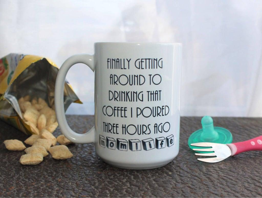 Hours-Old Coffee Mug