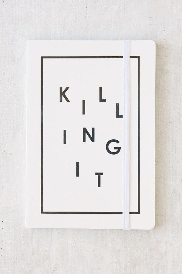 Killing It Journal ($12)