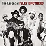 """Between the Sheets"" by The Isley Brothers"