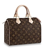 Louis Vuitton Speedy 25 ($1000).