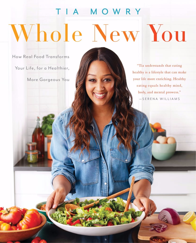 Best Recipes From Tia Mowry's Cookbook