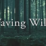 """Waving Wild,"" Arum Rae"