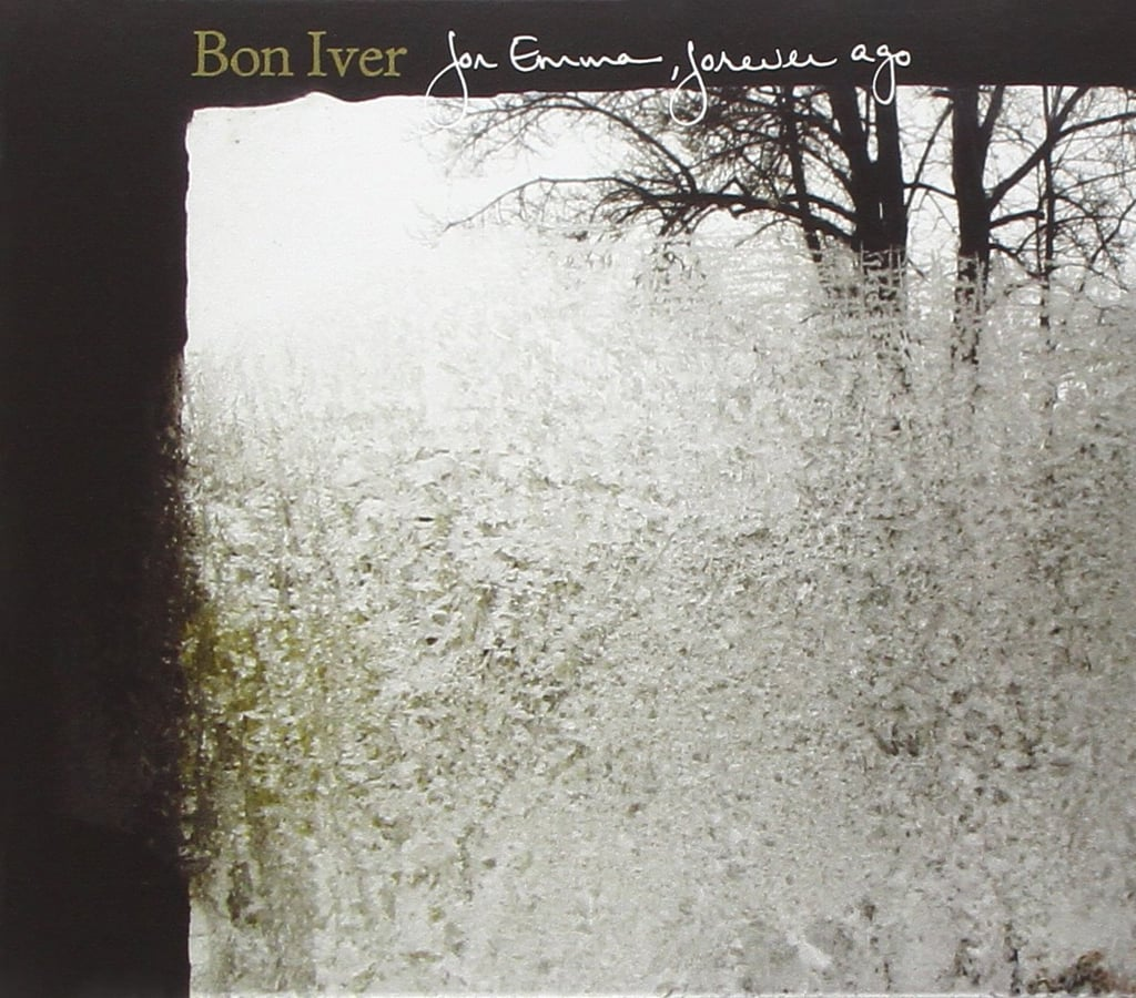 Bon Iver — For Emma, Forever Ago