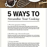 Cook quicker with these essential tips.