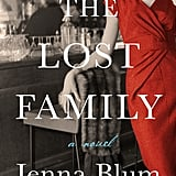 The Lost Family by Jenna Blum, Out June 5