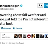 Chrissy is worried she's less interesting than Fall and MySpace.