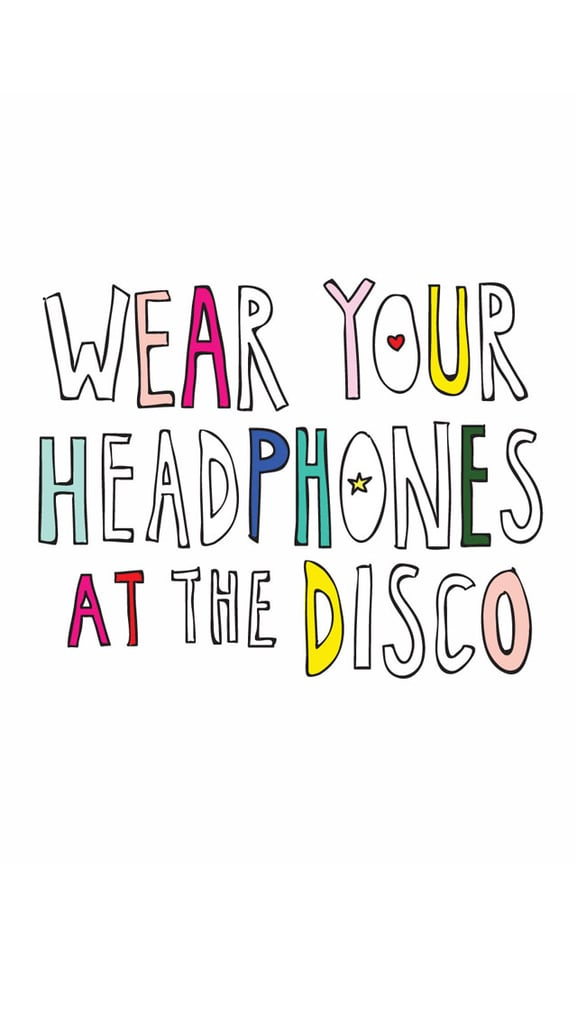 Wear Your Headphones at the Disco