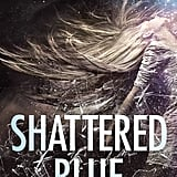 Shattered Blue (The Light Trilogy) by Lauren Bird Horowitz