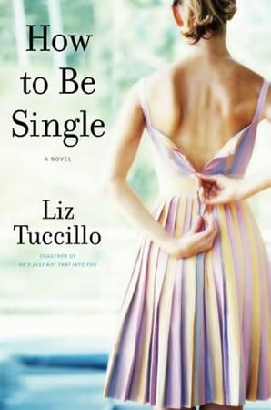How to be single by liz tuccillo books being made into movies in how to be single by liz tuccillo ccuart Images
