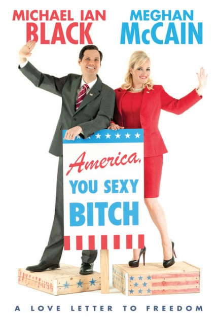 America, You Sexy Bitch: A Love Letter to Freedom