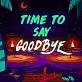 """Goodbye"" by Jason Derulo, David Guetta, Nicki Minaj, and Willy William"