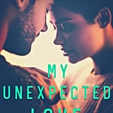 My Unexpected Love, Out April 12