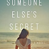 Someone Else's Secret by Julia Spiro
