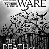If You Love Suspenseful Thrillers: The Death of Mrs. Westaway by Ruth Ware (Out May 29)