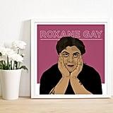 Roxane Gay Poster