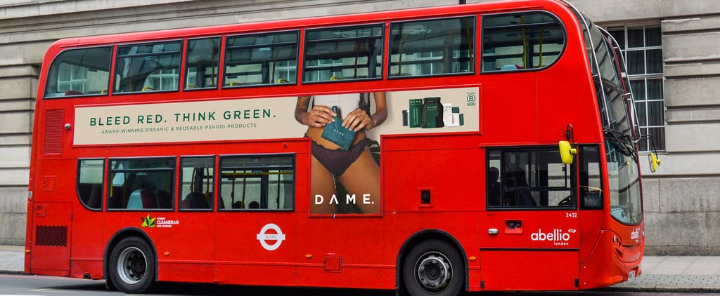 Period Brand Dame Shows Tampon String on London Buses