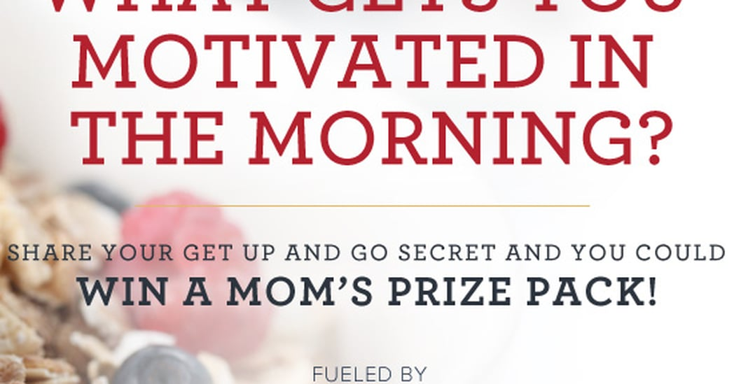 Enter to Win a Medley of Mom Essentials Fueled by Quaker