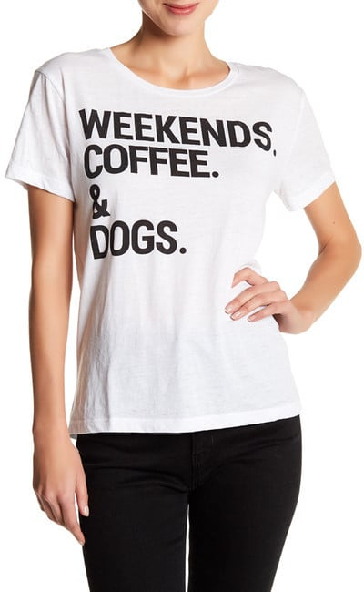 Chaser Short Sleeve Weekends Coffee & Dogs Tee ($62)