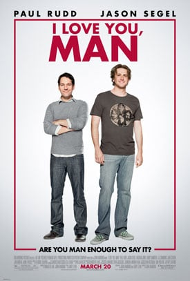 Watch, Pass, TiVo or Rent: I Love You, Man
