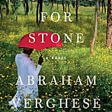 Aug. 2011 — Cutting for Stone by Abraham Verghese