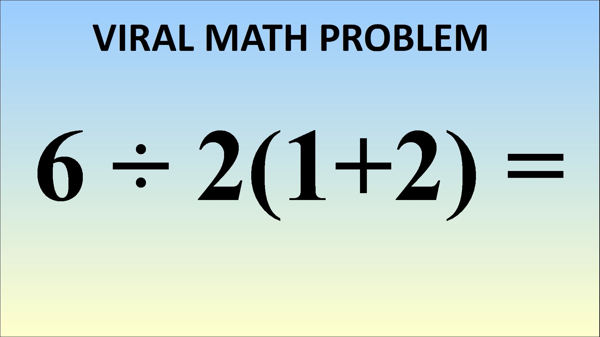 Viral YouTube Math Problem | POPSUGAR Tech