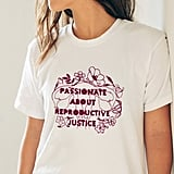 Passionate About Reproductive Justice ($25-$40)