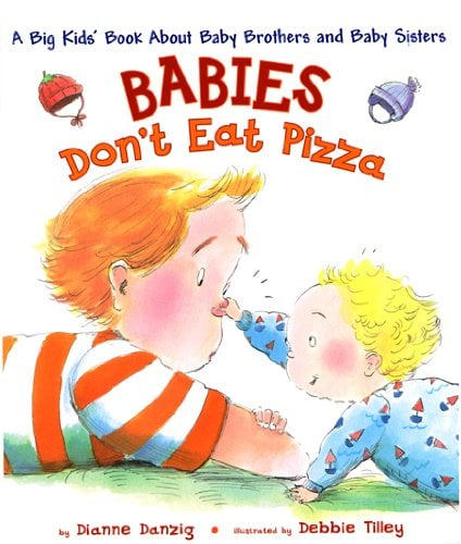 Babies Don't Eat Pizza ($12)