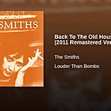"""Back to the Old House,"" The Smiths"