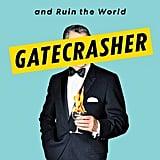 Gatecrasher by Ben Widdicombe