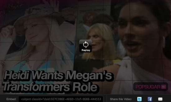 Heidi Montag Would Like Megan Fox's Transformers Role