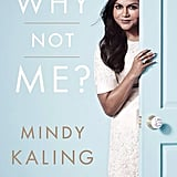 For a Humorous, Insightful Read: Why Not Me?