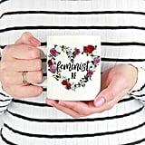 """""""Feminist AF"""" Mug"""