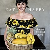 Melissa Hemsley: Eat Happy