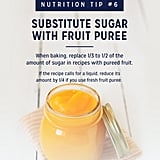 Substitute Sugar With Fruit Puree
