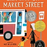 Ages 2-4: Last Stop on Market Street