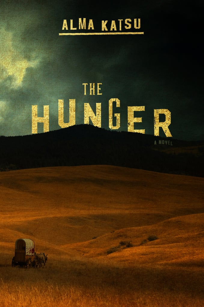 The Hunger by Alma Katsu, Out March 6