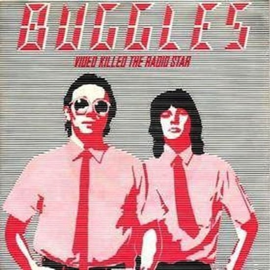 """""""Video Killed the Radio Star"""" by The Buggles"""