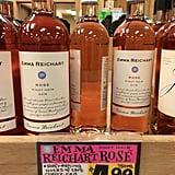 Emma Reichart Rosé ($5) — Editors' Pick!