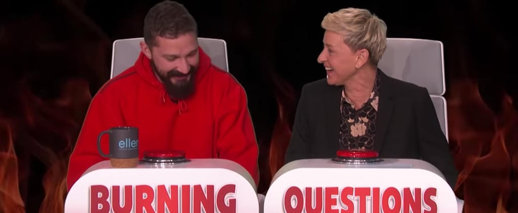 Shia LaBeouf Answers Ellen's Burning Questions Video