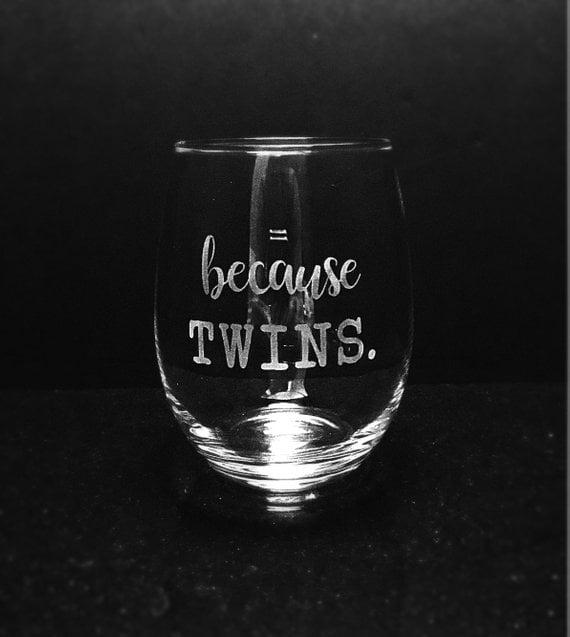 Because Twins Wine Glass