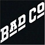 """Bad Company"" by Bad Company"