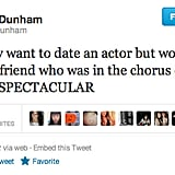 Lena Dunham clearly has got her comedic dating priorities down pat.