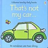 That's Not My Car (Princess, Train, Etc…)