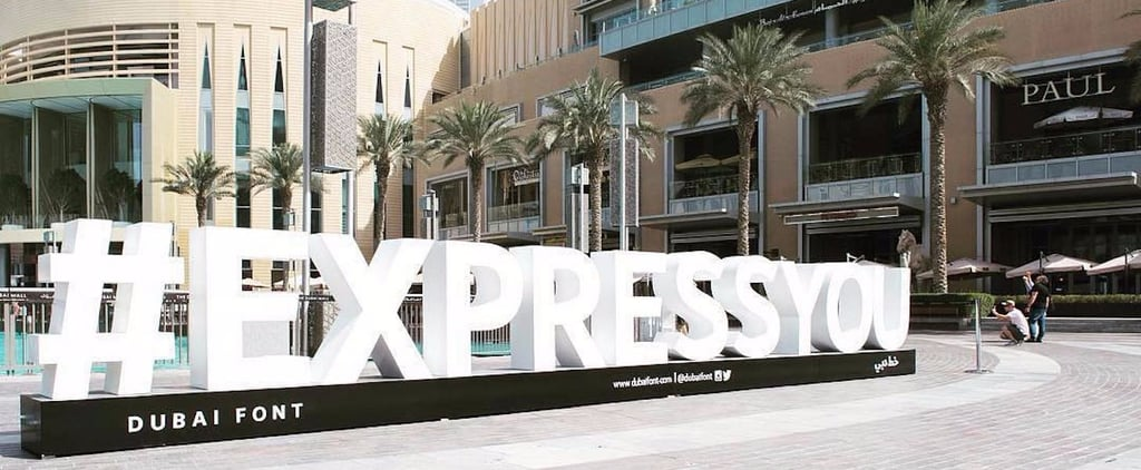 Dubai Font: Why Giant Letters Are Showing Up Around the City