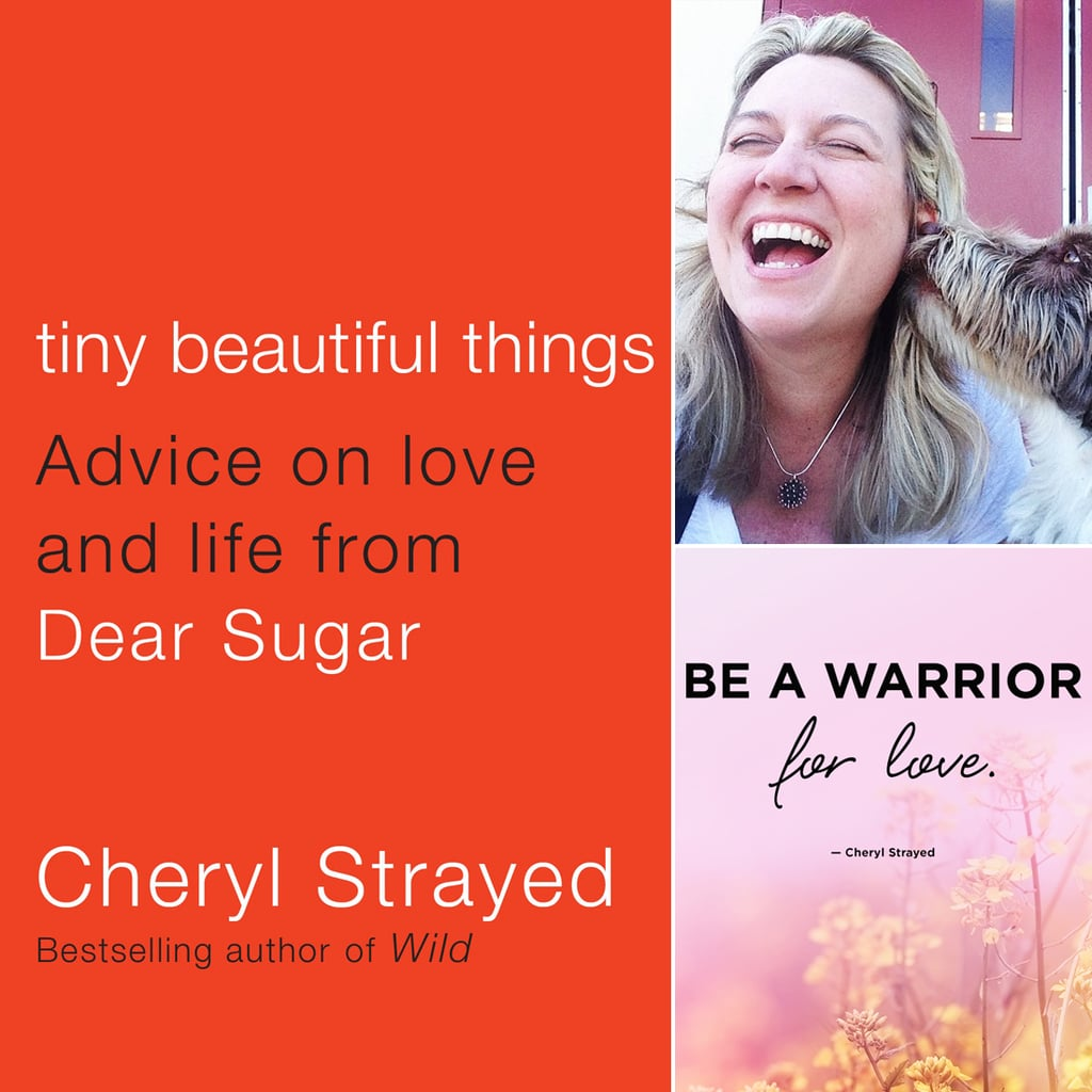 Cheryl Strayed Quotes on Love | POPSUGAR Love & Sex