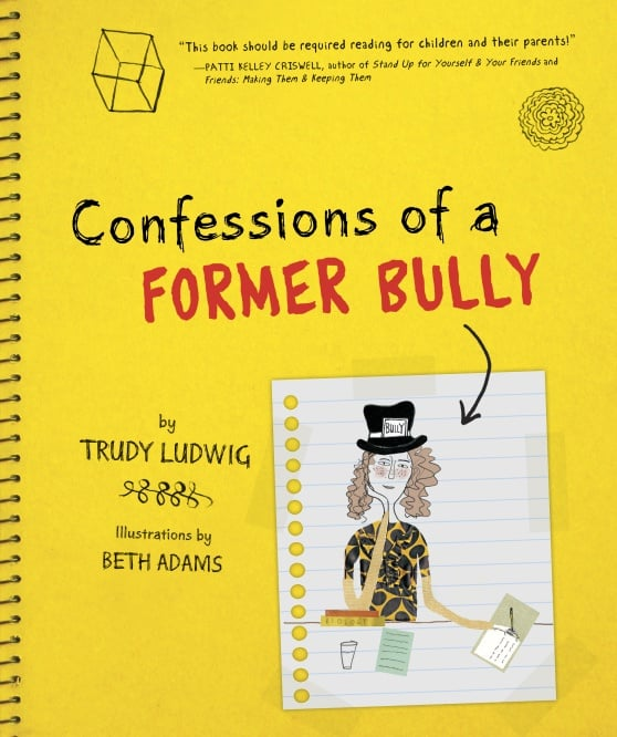Confessions of a Former Bully ($11)